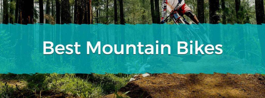Best Mountain Bikes On The Market